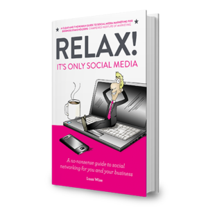 "An image of the book ""Relax! It's only social media"""